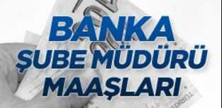 banka müdür maaşlar - Banka Müdürü Nasıl Olunur? Maaşları Ne Kadar?
