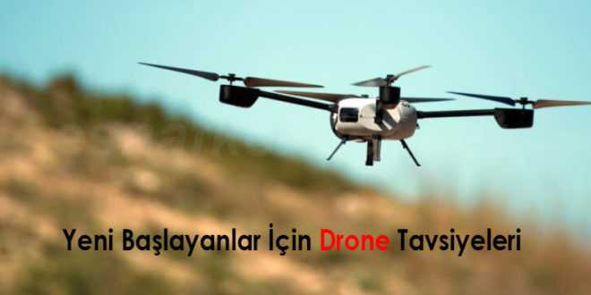 yeni başlayanlar için drone tavsiyeleri 660x330 - Yeni Başlayanlar İçin Drone Tavsiyeleri